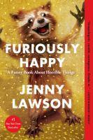 Furiously Happy [GRPL Book Club]