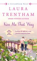 Kiss Me That Way
