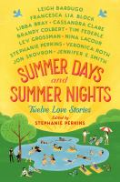 Summer days and summer nights : twelve love storiesx, 384 pages ; 22 cm