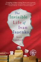 The Invisible Life of Ivan Isaenko