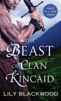The Beast of Clan Kincaid