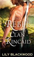 The Rebel of Clan Kincaid