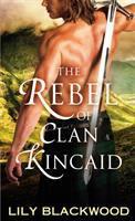 The Rebel of Clan Kincaid