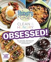 Hungry Girl: Clean & Hungry OBSESSED!