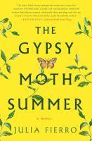 Gypsy Moth Summer