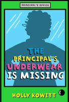 The Principal's Underware Is Missing