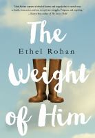 The Weight of Him