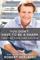 You Don't Have to Be A Shark