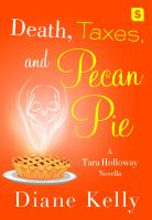Death, Taxes, and Pecan Pie