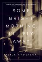 Some Bright Morning, I'll Fly Away