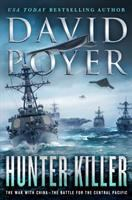 Hunter Killer: The War With China - The Battle For The Central Pacific