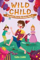 Wild Child: Forest's First Birthday Party