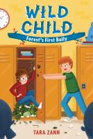 Forest's First Bully