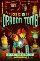 Secrets of the Dragon Tomb