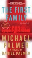 First Family : A Novel.