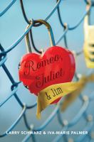 Romeo, Juliet and Jim: Book 1