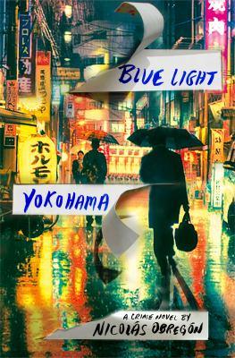 Cover image for Blue Light Yokohama