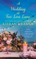 A Wedding  at Two Love Lane