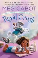 FROM THE NOTEBOOKS OF A MIDDLE SCHOOL PRINCESS: BK 3: ROYAL CRUSH