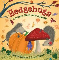 Hedgehugs: Autumn Hide-and-Squeak *