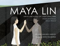 Maya Lin : artist-architect of light and lines