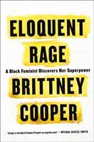 Cover of Eloquent Rage: A Black Fem
