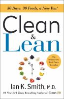 Clean and Lean : 30 Days, 30 Foods, A New You!