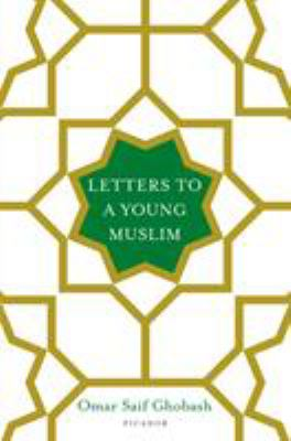 Cover image for Letters to A Young Muslim