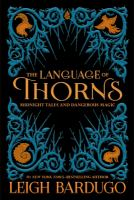 The Language of Thorns: Midnight Tales and Dangerous Magic