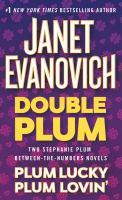 Double Plum Plum Lucky/Plum Lovin'.