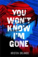 You Won't Know I'm Gone