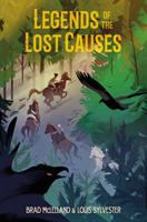 The Fang of Bonfire Crossing: Legends of Lost Causes, Book 2