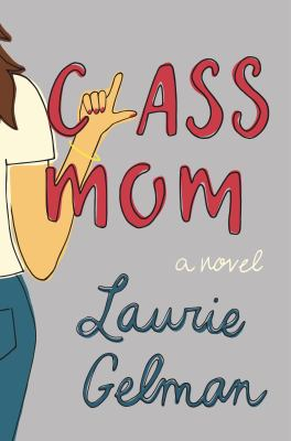 Class Mom book jacket