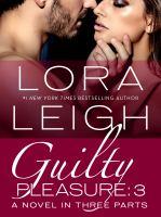 Guilty Pleasure, Part 3