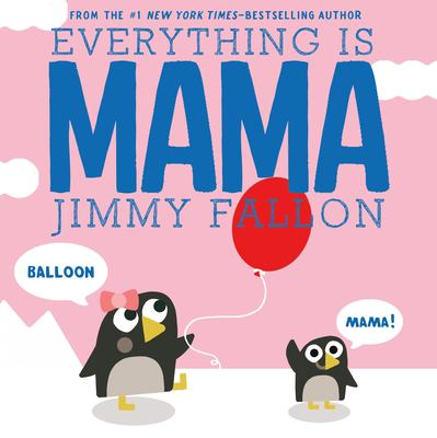Everything is Mama book jacket