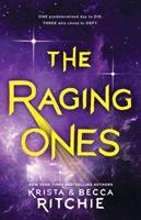 The Raging Ones