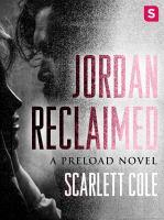 Jordan Reclaimed--a Preload Novel