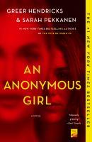 Book Club Kit : An Anonymous Girl : A Novel