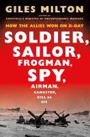 Soldier, Sailor, Frogman, Spy, Airman, Ganster, Kill or Die
