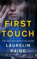 First Touch : A Novel.