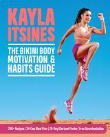 The Bikini Body Motivation & Habits Guide