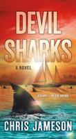 Devil Sharks A Novel.