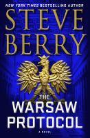 The Warsaw Protocol : A Cotton Malone Novel