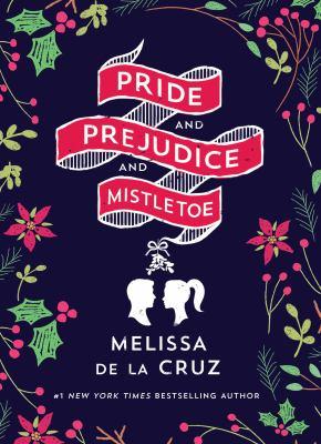 Cover image for Pride and Prejudice and Mistletoe