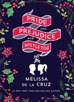 Pride and Prejudice and Mistletoe