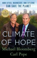 Climate of hope : how cities, businesses, and citizens can save the planet