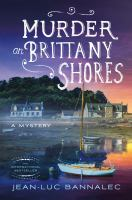 Murder on Brittany Shores : A Mystery