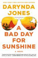 Bad Day for Sunshine