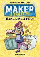 Maker comics. Bake like a pro!