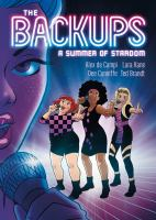 The Backups : a summer of stardom206 pages : chiefly color illustrations ; 23 cm
